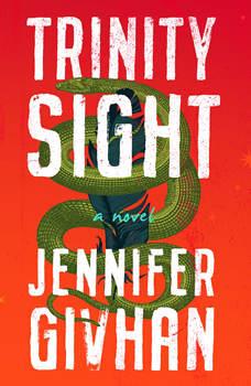 Trinity Sight: A Novel, Jennifer Givhan