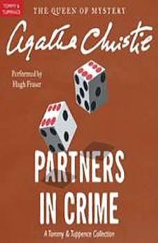 Partners in Crime: A Tommy and Tuppence Mystery, Agatha Christie