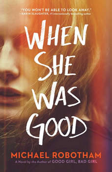 When She Was Good, Michael Robotham