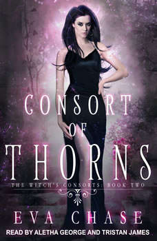 Consort of Thorns: A Paranormal Reverse Harem Novel, Eva Chase
