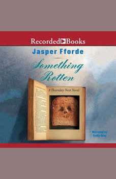Something Rotten, Jasper Fforde