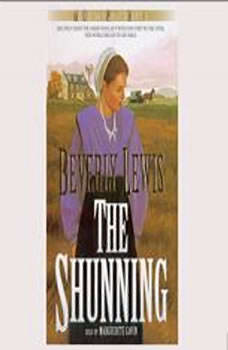 The Shunning: The Heritage Of Lancaster County Series, Book 1, Beverly Lewis