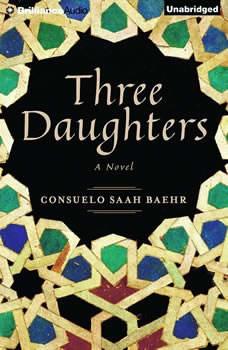 Three Daughters, Consuelo Saah Baehr