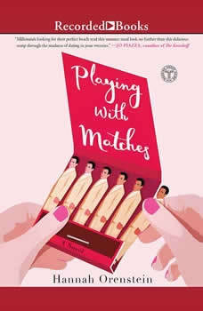 Playing with Matches, Hannah Orenstein