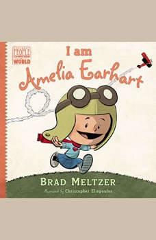 I am Amelia Earhart, Brad Meltzer
