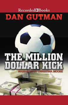 The Million Dollar Kick, Dan Gutman