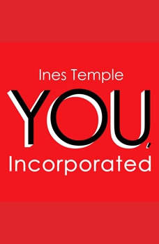 YOU, Incorporated: Your Career is Your Business, Ines Temple