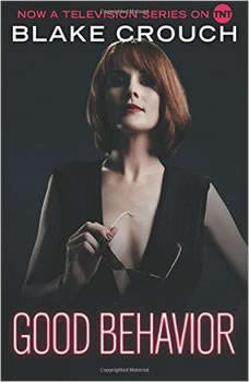 Good Behavior, Blake Crouch