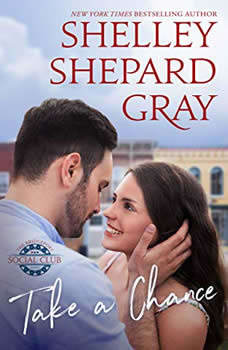 Take a Chance, Shelley Shepard Gray