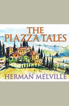 Piazza Tales, The, Herman Melville
