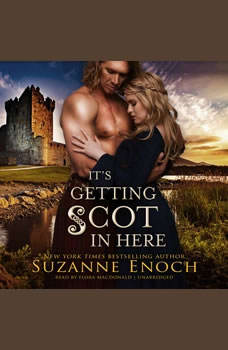 It's Getting Scot in Here, Suzanne Enoch