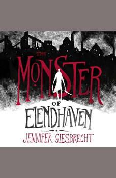 The Monster of Elendhaven, Jennifer Giesbrecht
