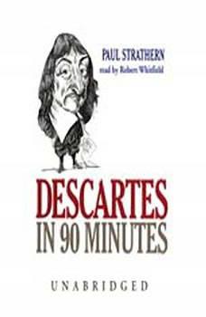 Descartes in 90 Minutes, Paul Strathern