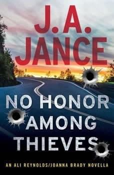 No Honor Among Thieves: An Ali Reynolds Novella, J.A. Jance