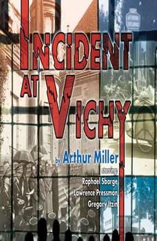 Incident At Vichy, Arthur Miller