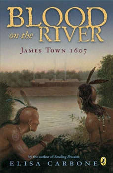Blood on the River: James Town, 1607 James Town, 1607, Elisa Carbone