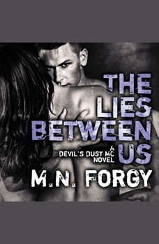 The Lies Between Us, M. N. Forgy