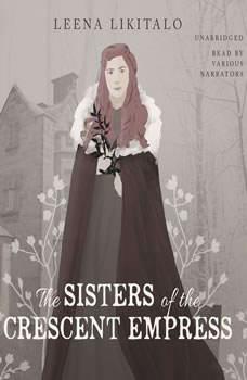 The Sisters of the Crescent Empress, Leena Likitalo