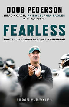 Fearless: How an Underdog Becomes a Champion, Doug Pederson