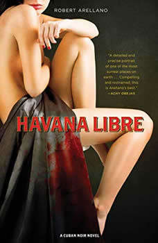 Havana Libre, Robert Arellano