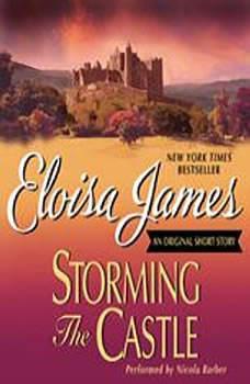 Storming the Castle: An Original Short Story, Eloisa James
