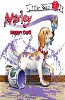 Marley: Messy Dog, John Grogan