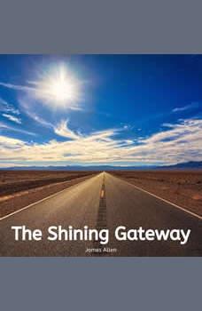 The Shining Gateway, James Allen