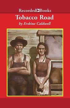 Tobacco Road, Erskine Caldwell