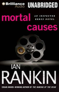 Mortal Causes, Ian Rankin