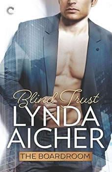 Blind Trust: (The Boardroom) (The Boardroom), Lynda Aicher