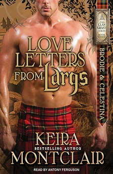 Love Letters from Largs: Brodie and Celestina, Keira Montclair