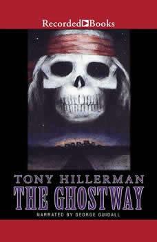 The Ghostway, Tony Hillerman
