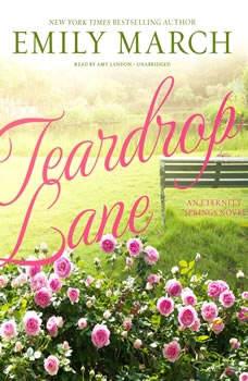 Teardrop Lane: An Eternity Springs Novel, Emily March