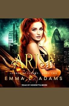 Arise, Emma L. Adams