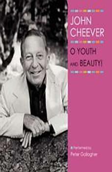 O Youth and Beauty!, John Cheever