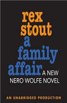 A Family Affair, Rex Stout
