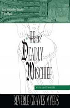 Her Deadly Mischief: A Baroque Mystery, Beverle Graves Myers