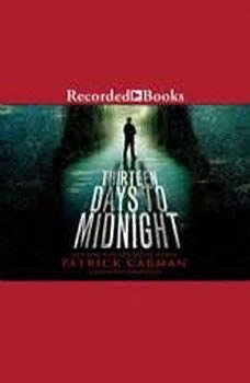 Thirteen Days to Midnight, Patrick Carman