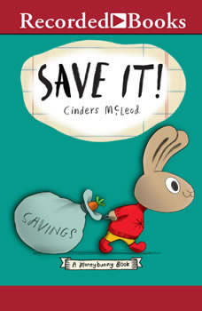 Save It!, Cinders McLeod