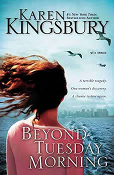 Beyond Tuesday Morning, Karen Kingsbury