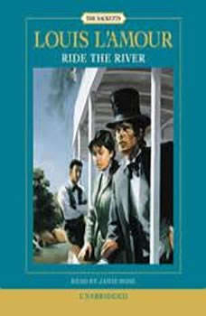 Ride the River, Louis L'Amour