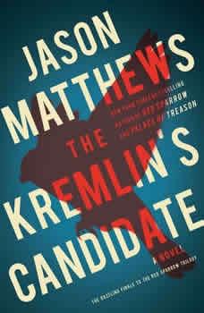 The Kremlin's Candidate, Jason Matthews