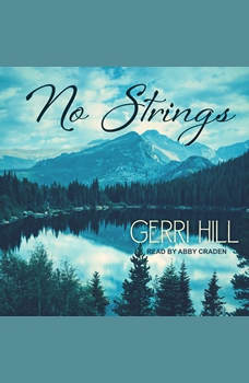 No Strings, Gerri Hill