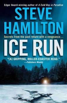 Ice Run, Steve Hamilton