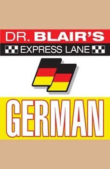Dr. Blair's Express Lane: German: German German, Robert Blair