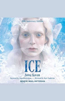 Ice: 50th Anniversary Edition 50th Anniversary Edition, Anna Kavan