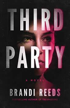 Third Party, Brandi Reeds