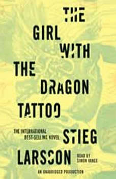 The Girl with the Dragon Tattoo: Book 1 of the Millennium Trilogy Book 1 of the Millennium Trilogy, Stieg Larsson