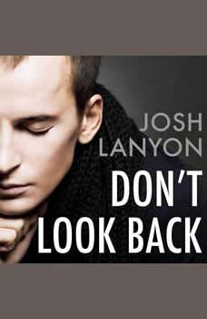 Don't Look Back, Josh Lanyon