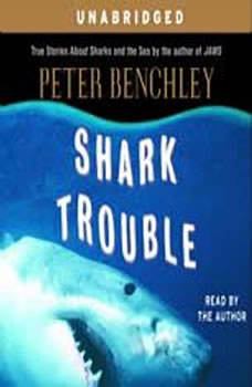 Shark Trouble, Peter Benchley